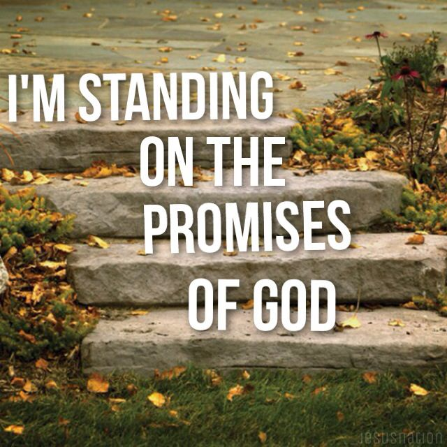 Image result for standing on the promises of God