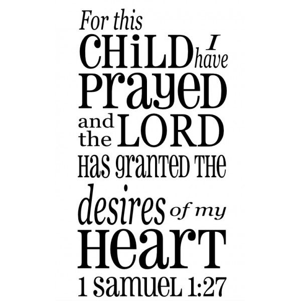 For This Child I Have Prayed 1 Samuel 1 27 22x13 Wall