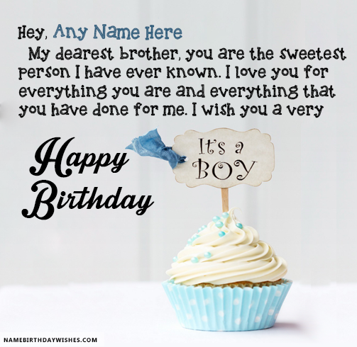 Sweetest Person Birthday Wishes For Brother With Name