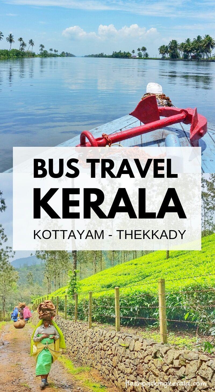 Kottayam to Thekkady bus travel? Backpacking Kerala