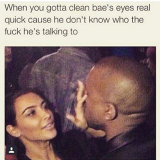 Actually Whenever Youre Around Your Man In General Funny
