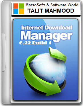 Internet Download Manager IDM 6 22 Build 1 Free Download (Latest