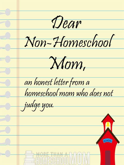 Dear NonHomeschool Mom  The Letter You DidnT Know You Needed