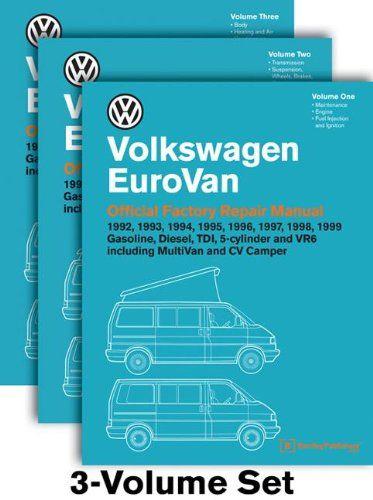 Volkswagen Eurovan Official Factory Repair Manual 1992 1993 1994 1995 1996 1997 1998 1999 Three Volume Set By Volksw Repair Manuals Volkswagen Repair