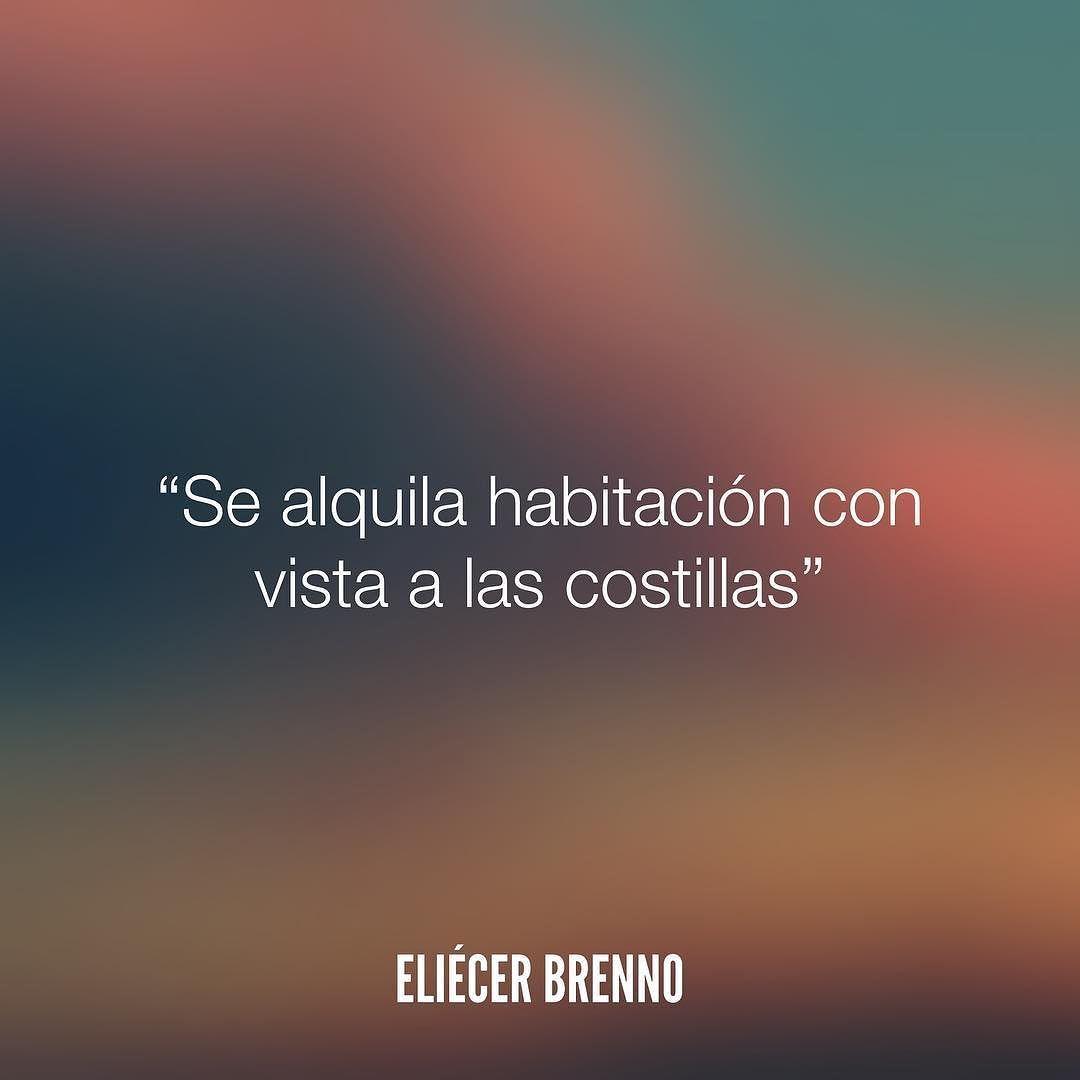 Se alquila habitación con vista a las costillas Eliécer Brenno  La Causa http://ift.tt/2ggOU9J  #habitacion #quotes #writers #escritores #EliecerBrenno #reading #textos #instafrases #instaquotes #panama #poemas #poesias #pensamientos #autores #argentina #frases #frasedeldia #CulturaColectiva #letrasdeautores #chile #versos #barcelona #madrid #mexico #microcuentos #nochedepoemas #megustaleer #accionpoetica #colombia #venezuela