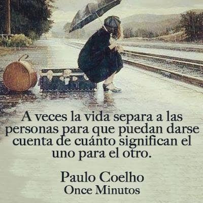 Frases De Te Extrano Frases Pinterest Paulo Coelho Quotes Y