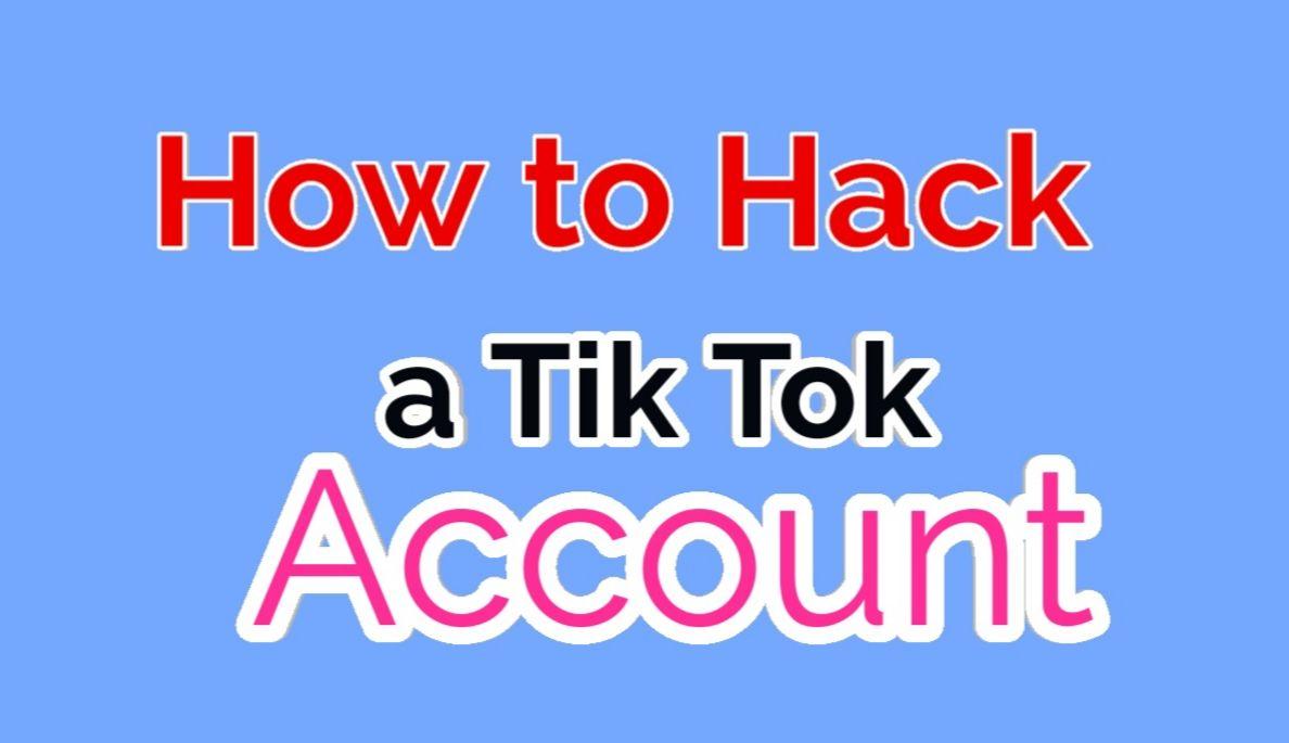 How To Hack A Tik Tok Account 2020 Tiktok Hacking Problem Solve Accounting Tik Tok Tok