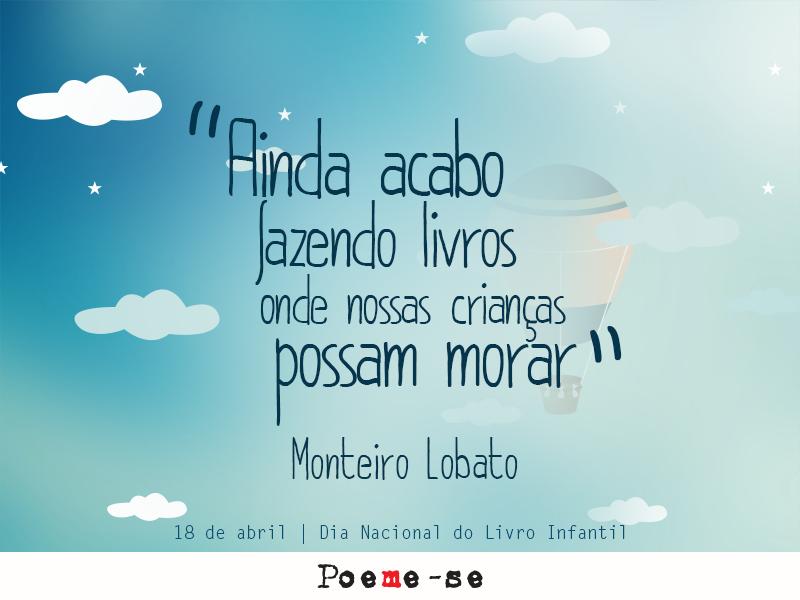 Poeme Se Com Monteiro Lobato Pílulas De Poesia Printables Words