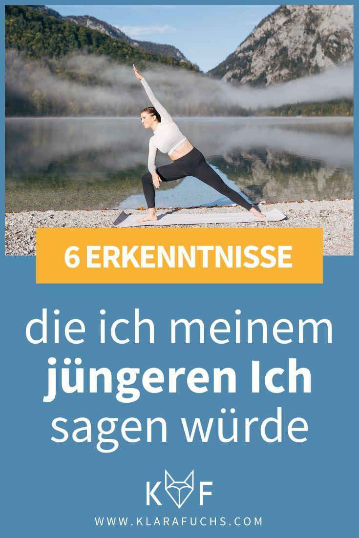 6 Erkenntnisse die ich meinem jüngern ich sagen würde #gesundheit #motivation #fitness #klarafuchs