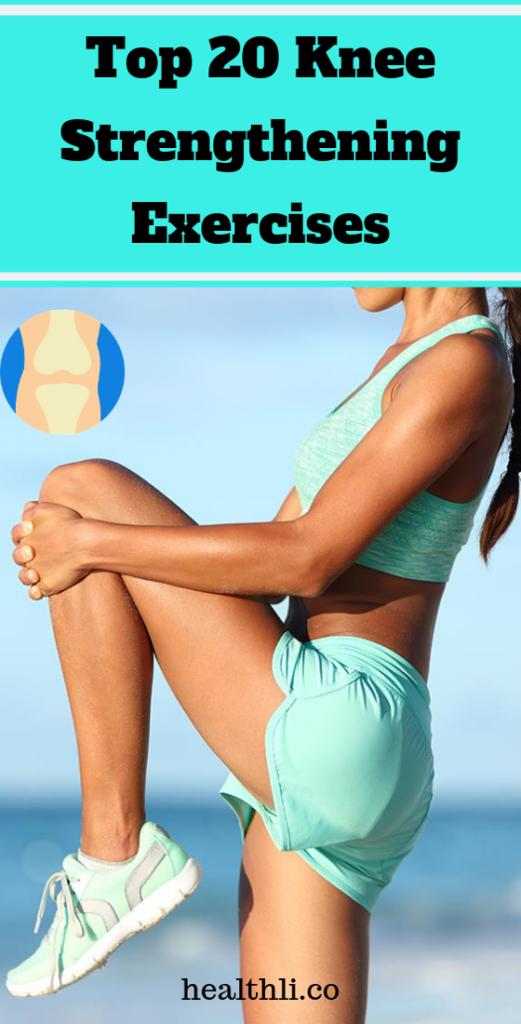 Top 20 Knee Strengthening Exercises – buzzfitness #strengtheningexercises