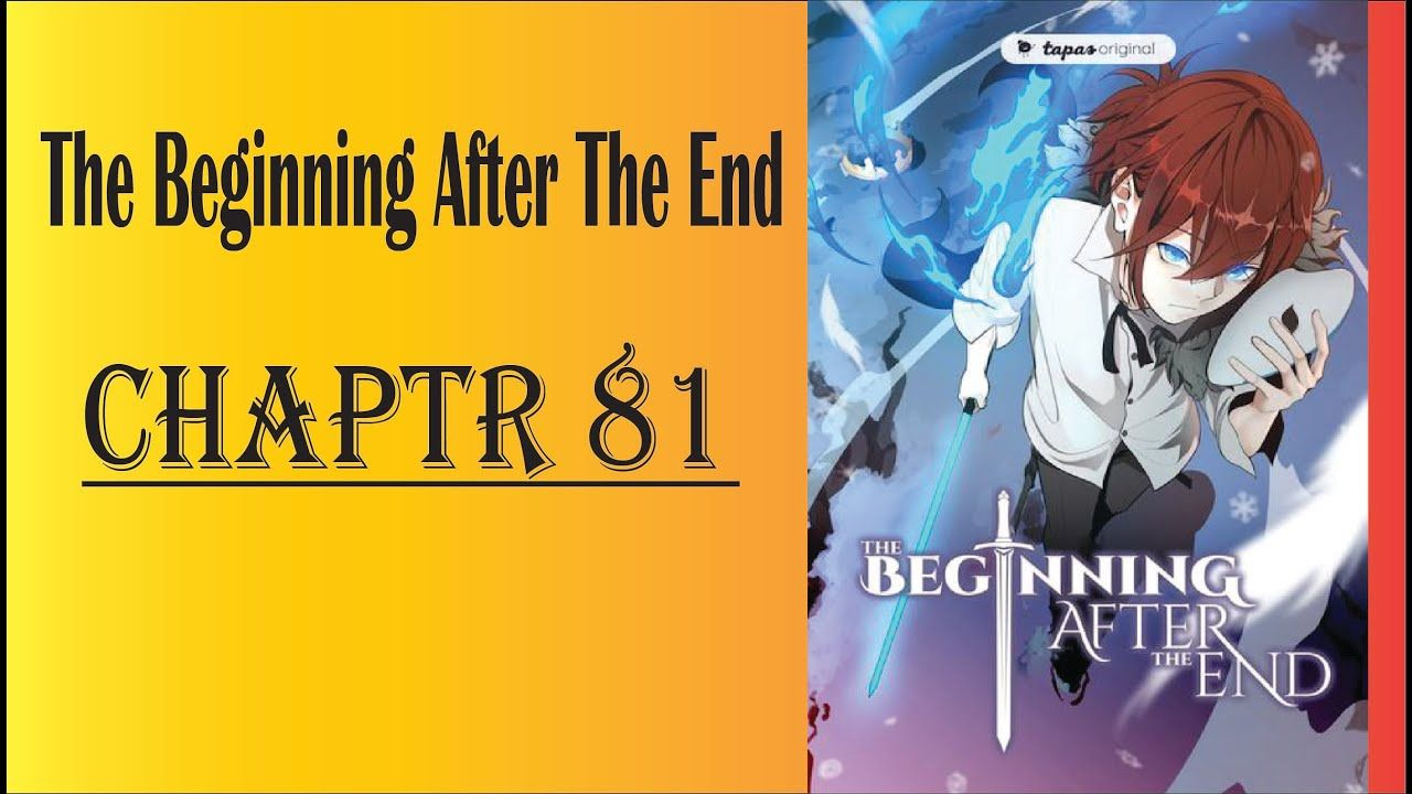 The Beginning After The End Chapter 81 English Spero Manga In 2020 Chapter The End Nning The story was written by turtleme and illustrations by fuyuki23. pinterest