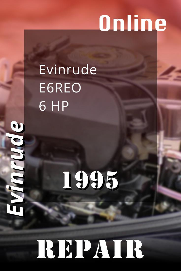 1995 E6reo Evinrude 6hp Outboard Motor Service Manual Download Repair Manuals Outboard Repair