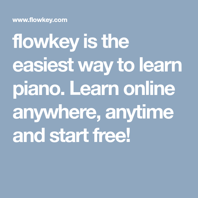 flowkey is the easiest way to learn piano. Learn online ...