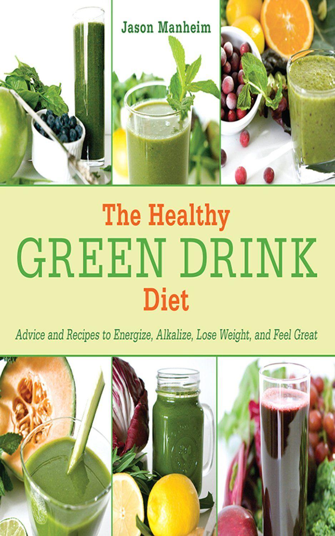 The Healthy Green Drink Diet  by Jason Manheim ($14.63)