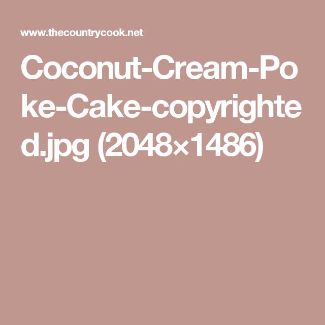Coconut-Cream-Poke-Cake-copyrighted.jpg (2048×1486)