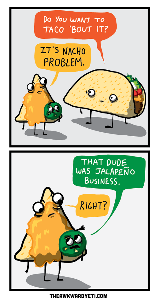 recipe: nacho puns [5]