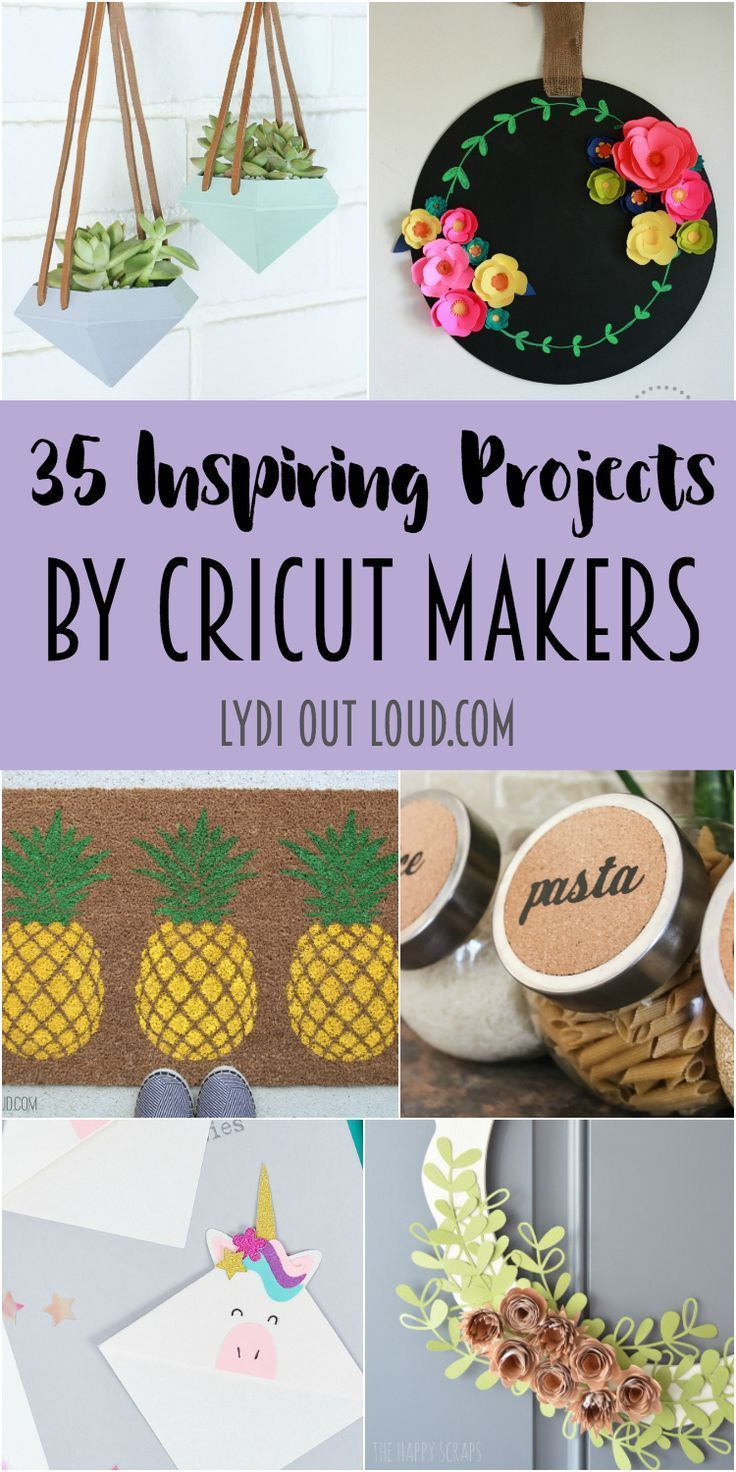 35 Inspiring Projects by Cricut Makers - Lydi Out Loud