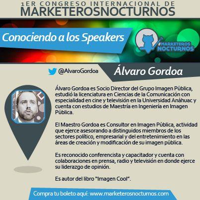 Conociendo a los Speakers del Congreso de #MarketerosNocturnos Álvaro Gordoa