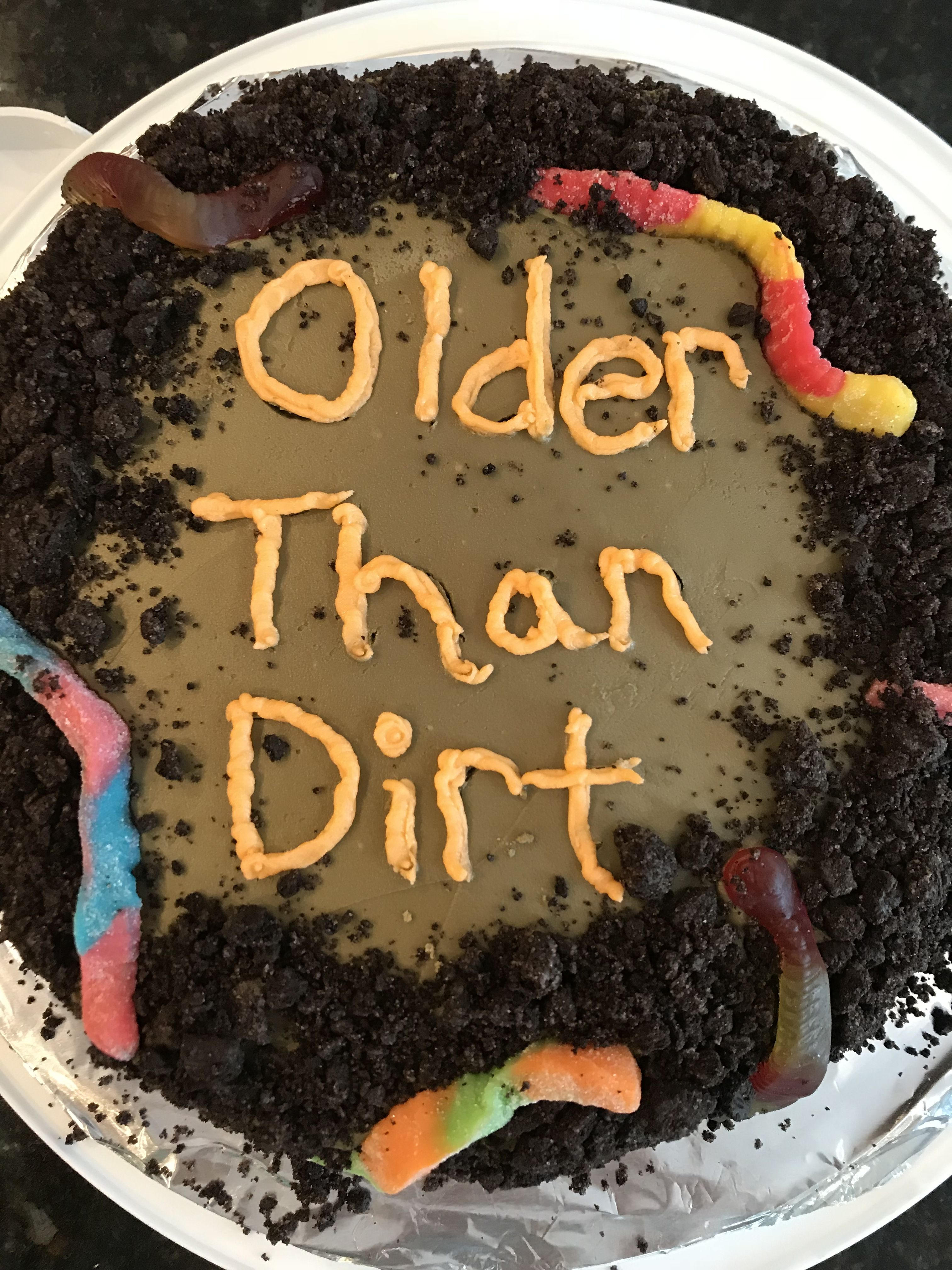 Older Than Dirt Cake Dirt Cake Cake Desserts