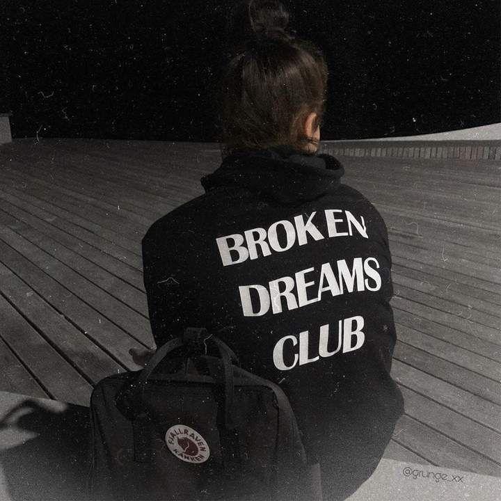 Broken dreams club hoodie in 2020 tumblr outfits