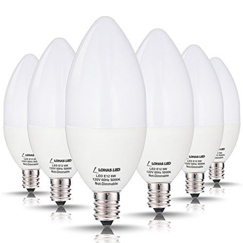Lohas Candelabra Led Bulbs 60 Watt Equivalent6w Leds Daylight 5000k Light Base E12