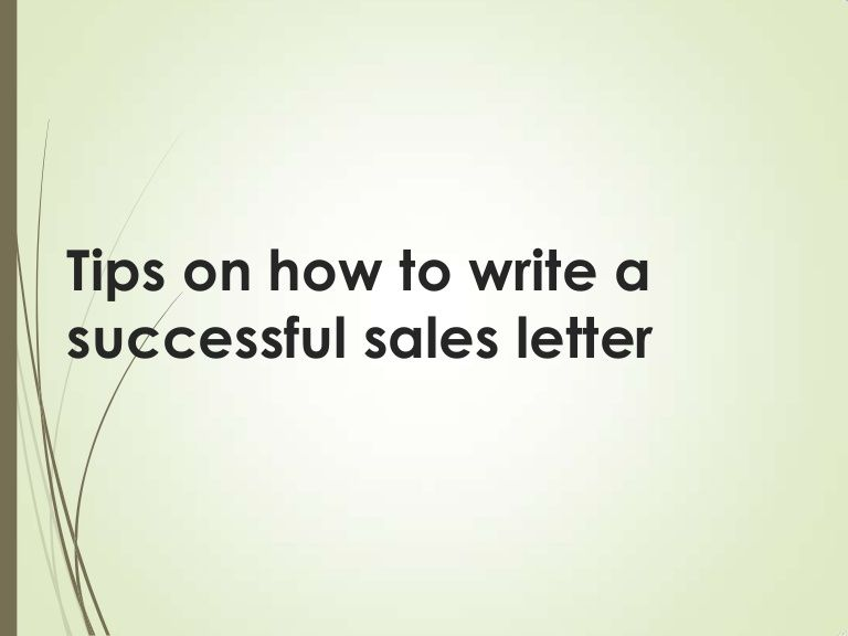 Tips on how to write a successful sales letter by Kay ...