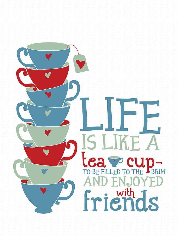 Beautiful Life Is Like A Tea Cup