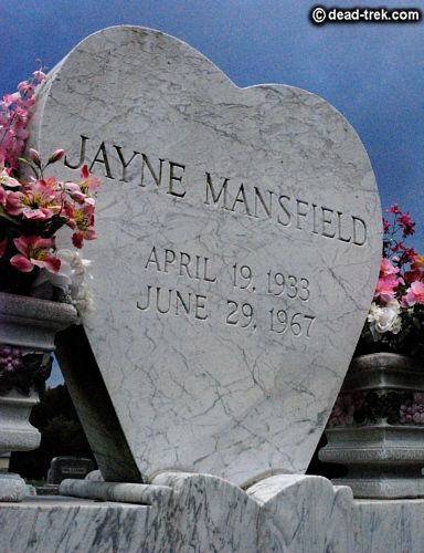 Jayne Mansfield 1933 1967 Famous Graves Famous Tombstones Grave Marker