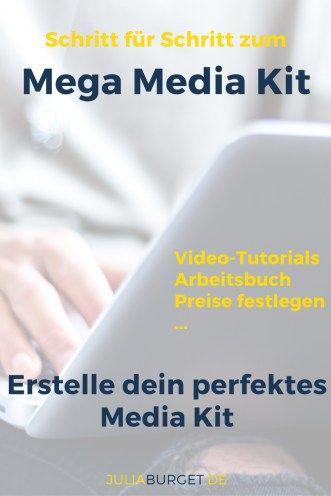 Schritt für Schritt zum perfekten Media Kit. Nutze die Chance ...