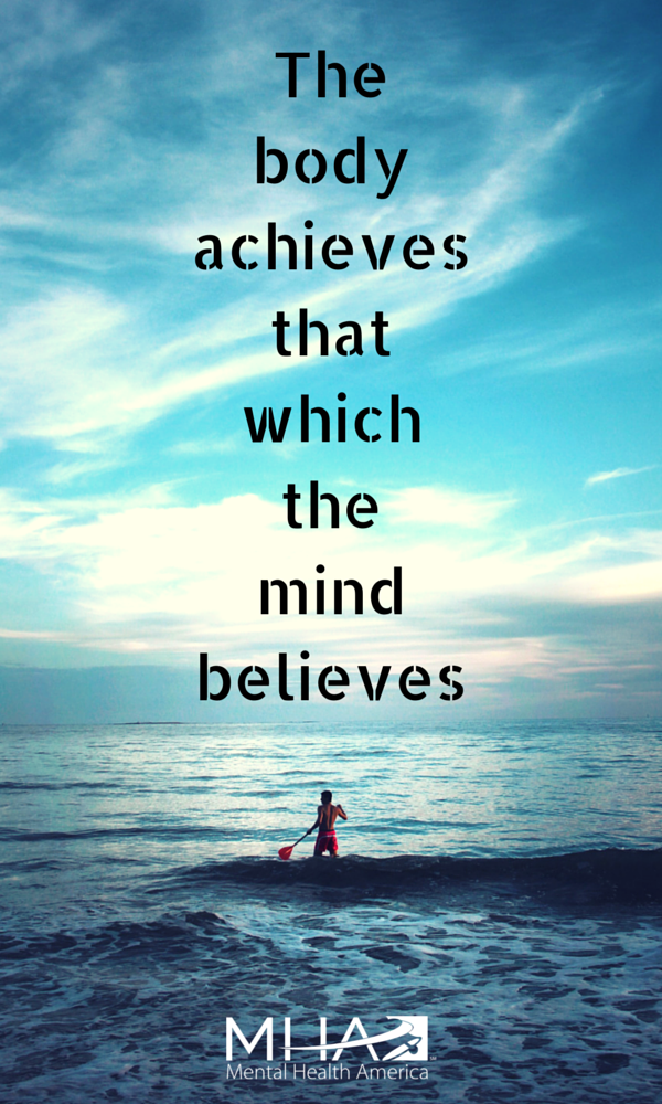 The Body Achieves That Which The Mind Believes Wellness Quotes Impressive Wellness Quotes
