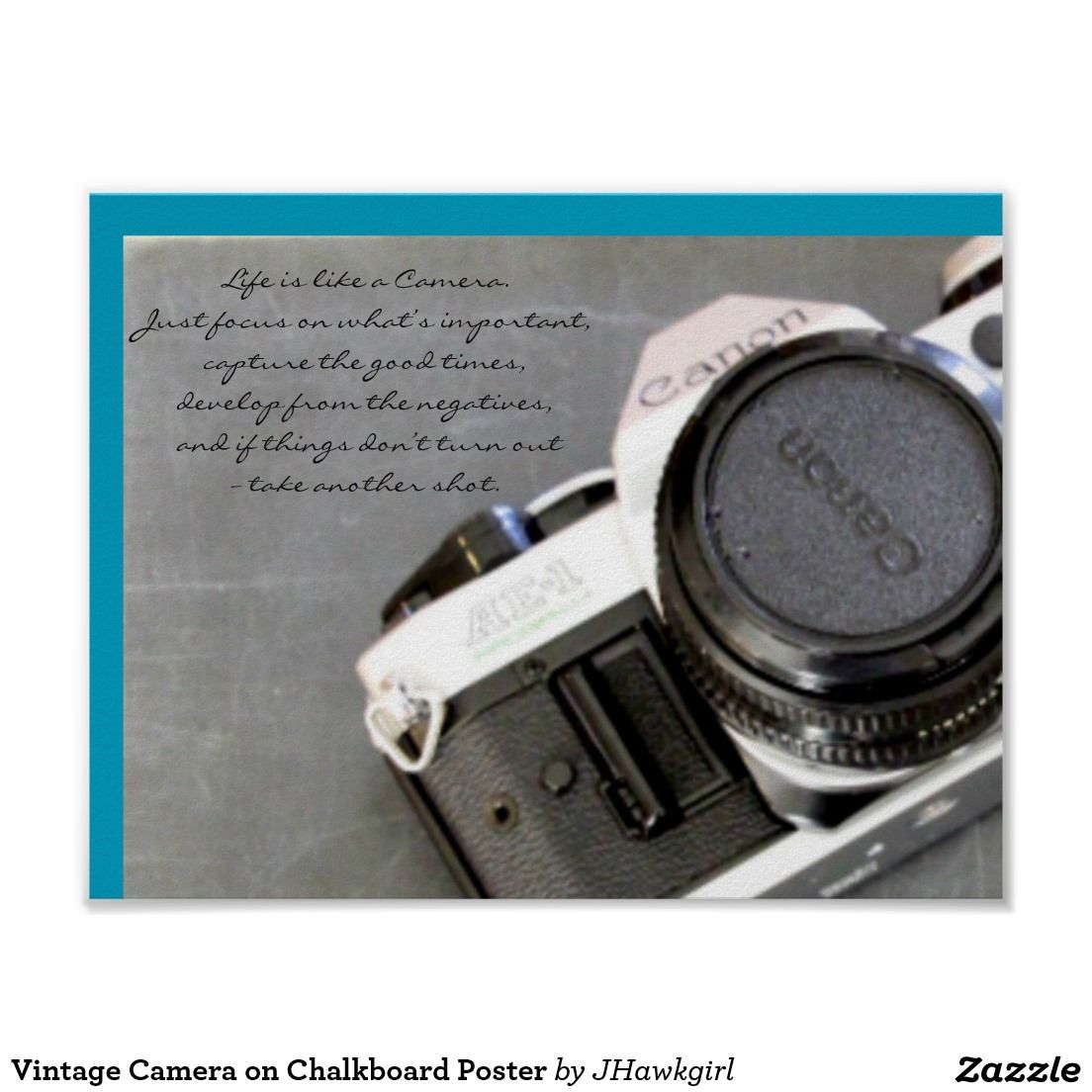 Vintage Camera on Chalkboard Poster by Amy Steeples. Available on Zazzle.