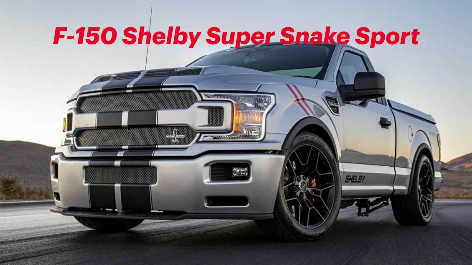 Shelby F 150 Super Snake Sport 770 Horsepower In 2020 Super