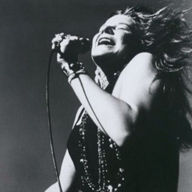 Janis-Always loved her earthy voice! Ball and Chain is one of my favorites.
