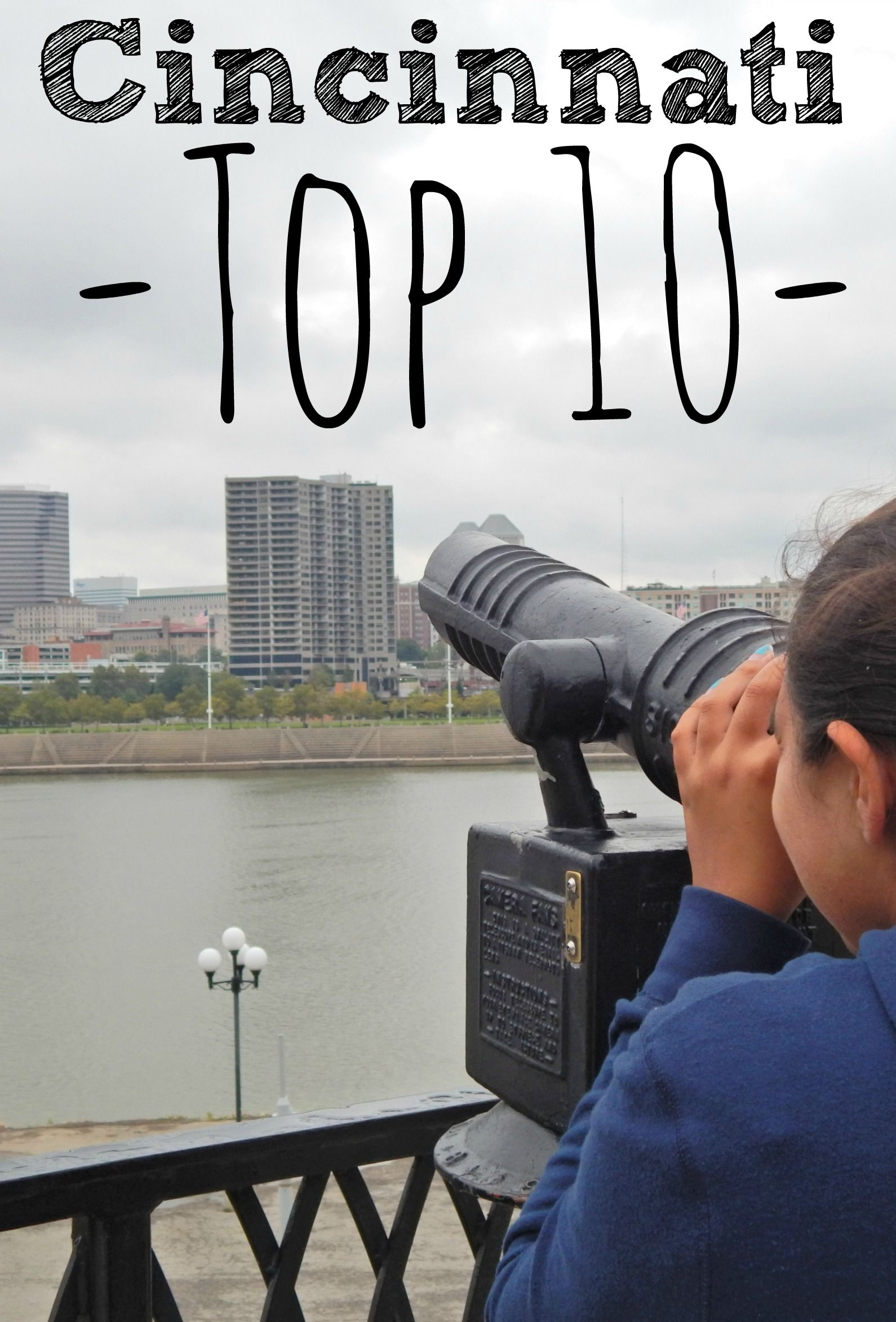Top Things For Families To Do In Cincinnati Cincinnati Ohio - 10 things to see and do in cincinnati