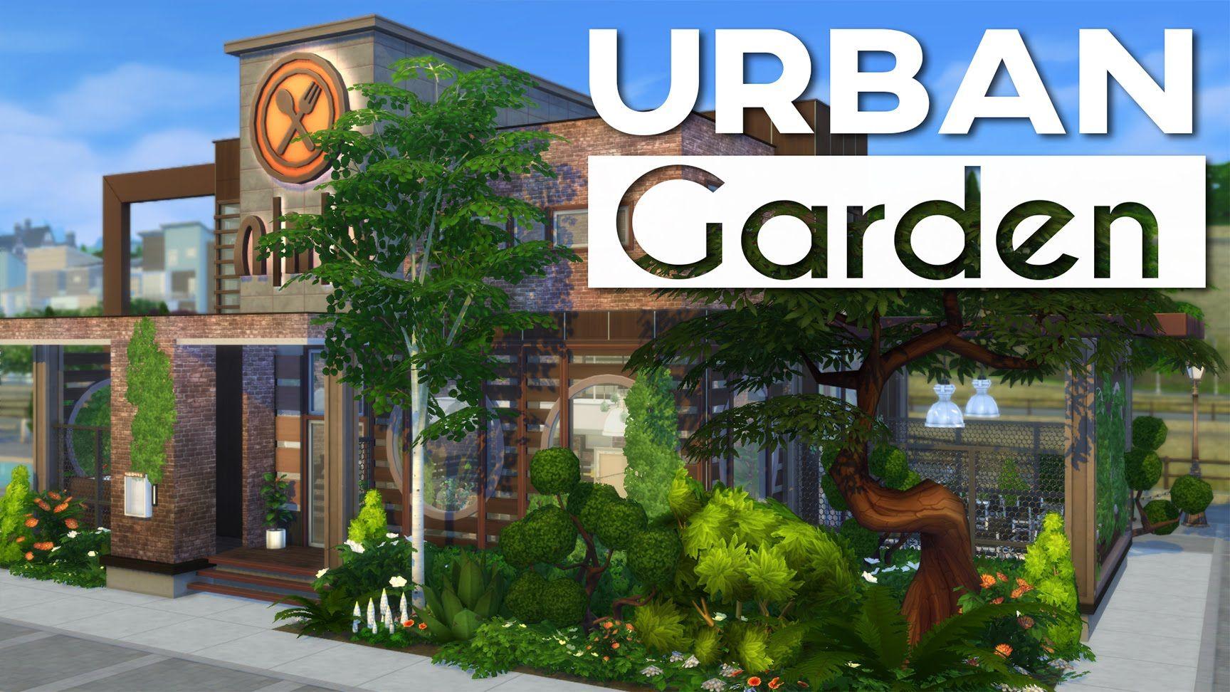 The Sims 4 Restaurant Build Urban Garden Sims 4 Restaurant