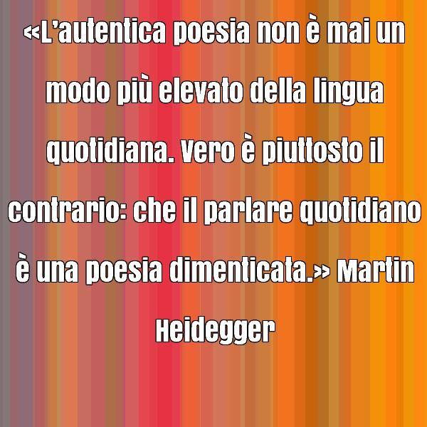 frase-celebre-di-martin-heidegger-31236.jpg (600×600)