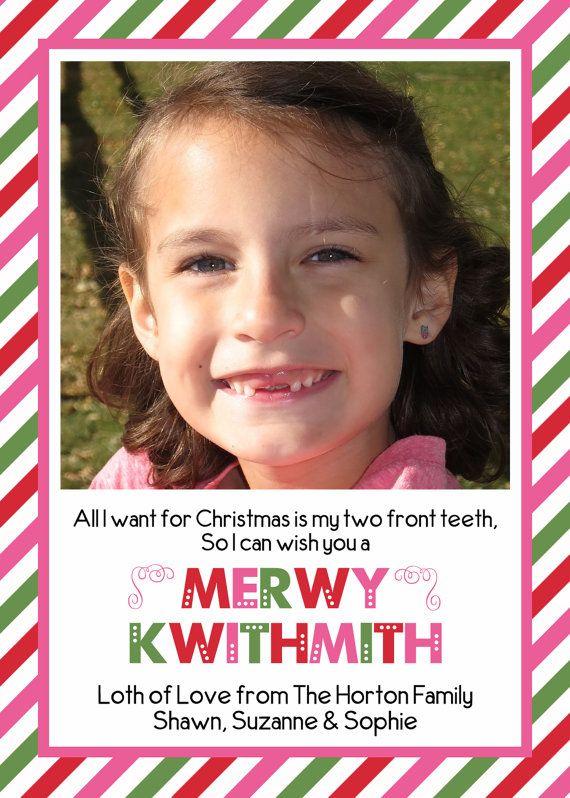All I Want For Christmas Is My Two Front Teeth Printable Christmas Card Girl Version Printable Christmas Cards Christmas Fun Christmas Cards