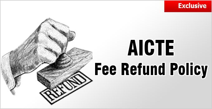 Aicte Fee Refund Policy Acquaintance With Aicte Rules Not Enough