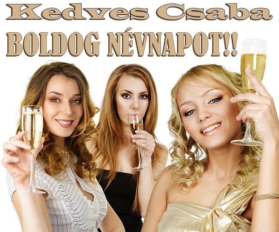 boldog névnapot csaba névnap, Csaba, képek, köszöntés, képeslap, férfiaknak, lányok  boldog névnapot csaba