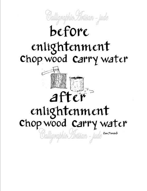 Hand Lettered Zen Proverb Before By Calligraphicartisan On Etsy 12 00 Hand Lettering Zen Proverbs