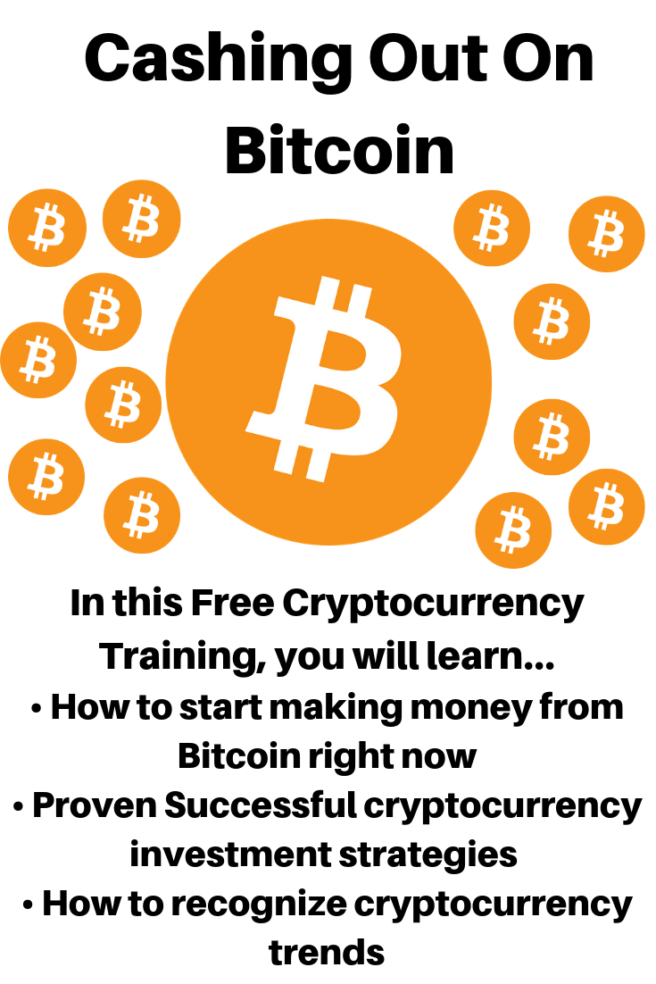 Cashing Out On Bitcoin Bitcoin Cryptocurrency Trading Cash Out