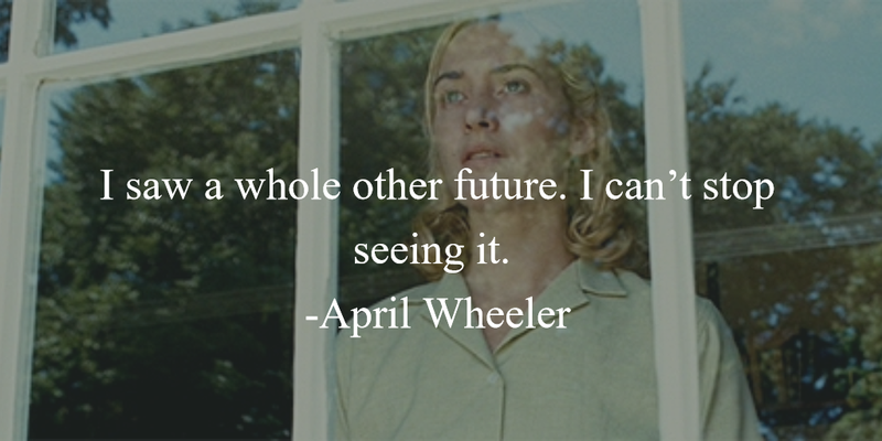 27 Emotionally Appealing Revolutionary Road Quotes | Road ...