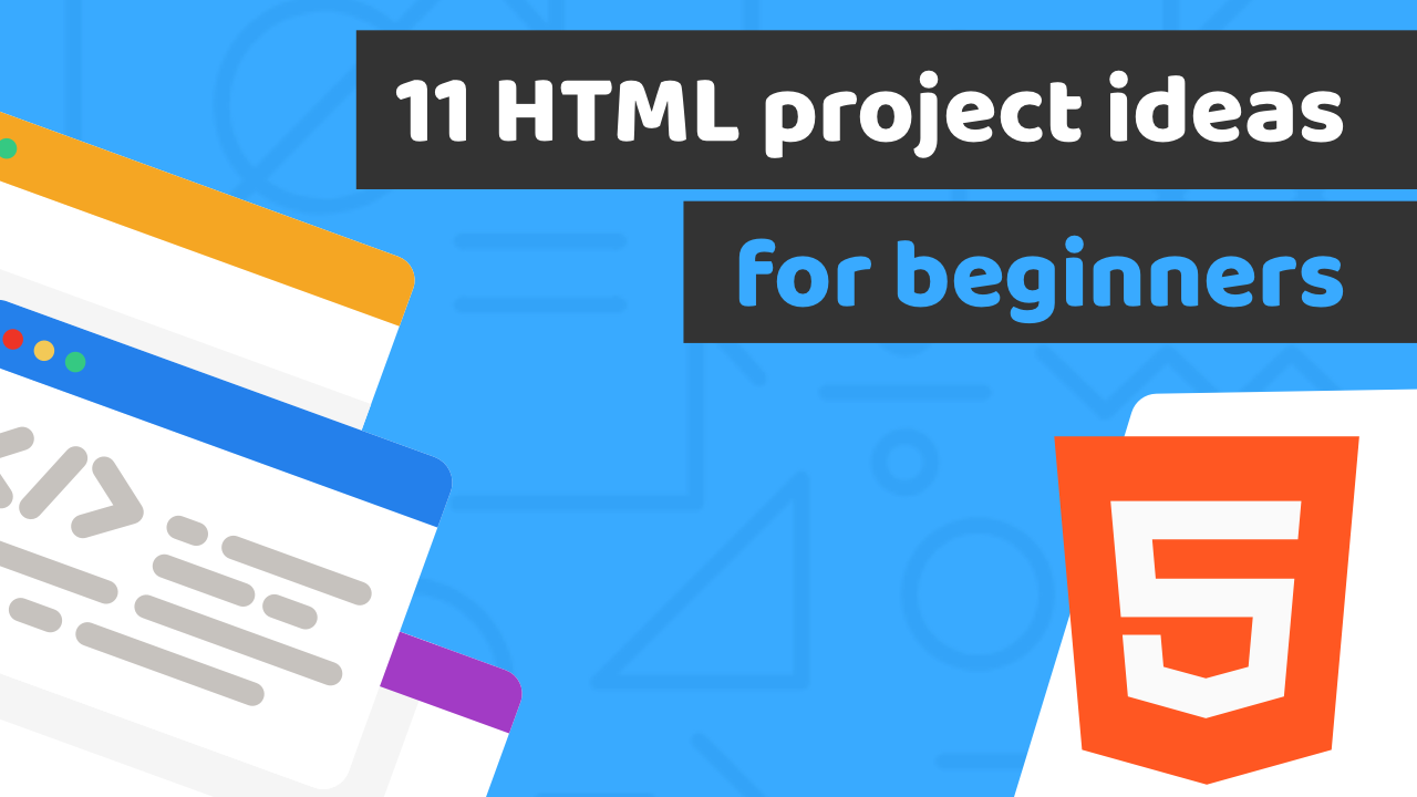 In This Article I M Going To Give You 11 Html Project Ideas For Beginners Creating Your Coding Front End Portfolio Can B Html Projects Coding Css Templates