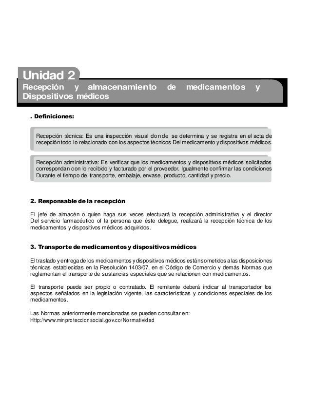 Unidad 2 Recepción y almacenamiento de medicamentos y Dispositivos médicos . Definiciones: Recepción técnica: Es una inspe...