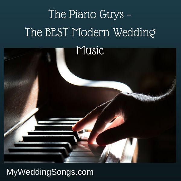 The Piano Guys BEST Modern Wedding Music Pianoguys Weddingmusic