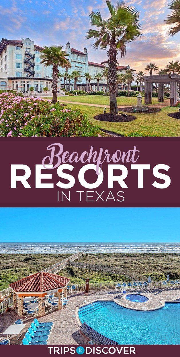 6 Beachfront Resorts in Texas For A Romantic Weekend