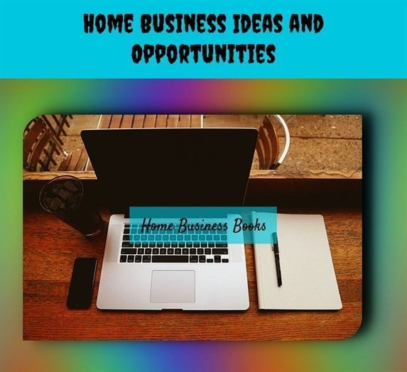 Home Business Ideas And Opportunities 1184 20180615170559 25 Home