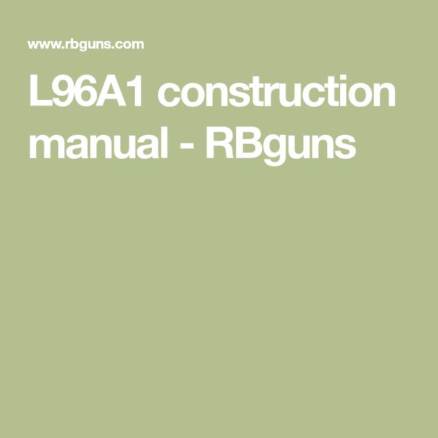 L96a1 Construction Manual Rbguns Holzgewehr Gewehr
