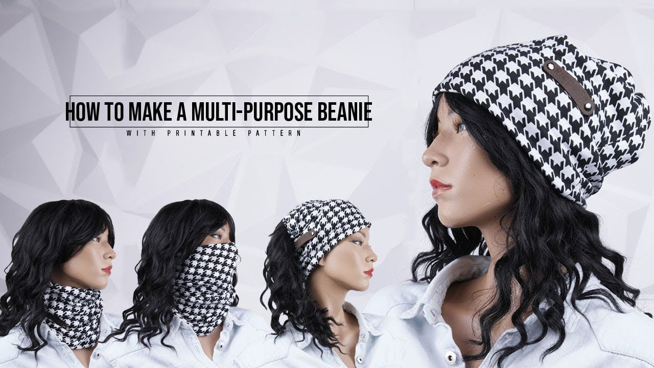 How To Make A Multi Purpose Beanie Howto Sewing Handmade