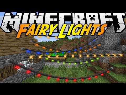 Minecraft Mods Fairy Lights Mod 1 7 10 Youtube In 2020 Minecraft Mods Fairy Lights Minecraft 1